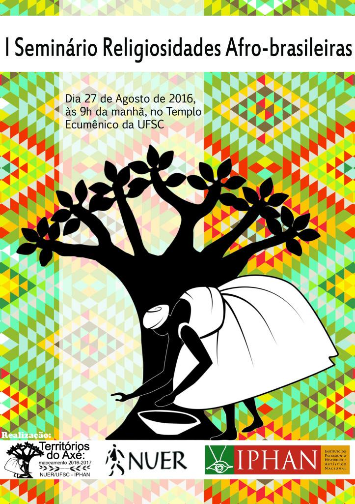 I Seminário Religiosidades Afro-Brasileiras